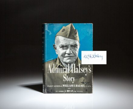 Signed first edition of Admiral Halsey's Story, signed by Admiral Halsey on the frontispiece portrait.