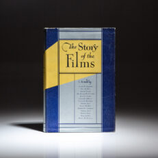 First edition of The Story Of The Films by Joseph P. Kennedy, in scarce first state dust jacket.