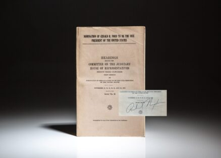Signed by President Richard Nixon, the Hearings on the Nomination of Gerald R. Ford to be the Vice President of the United States.