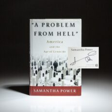 """Signed first edition, third printing of the Pulitzer Prize winning """"A Problem From Hell"""" by Samantha Power."""