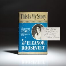 Signed copy of This Is My Story by first lady Eleanor Roosevelt.