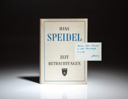 First edition of Zeitbetrachtungen: Ausgewahlte Reden, signed by General Hans Speidel to Colonel Truman Smith, an army intelligence officer and personal advisor to General George C. Marshall.