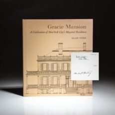 Signed by Michael Bloomberg, Gracie Mansion: A Celebration of New York City's Mayoral Residence by Ellen Stern.