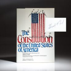 First edition of The Constitution of the United States of America, signed by former President Gerald R. Ford.