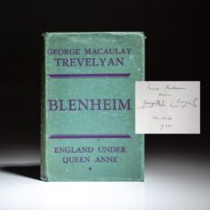 Signed by King George V and Queen Mary, Blenheim: England Under Queen Anne by George Macaulay Trevelyan.