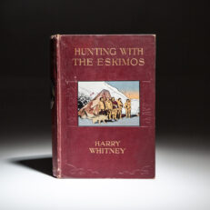 First British edition of Hunting with the Eskimos by Harry Whitney.