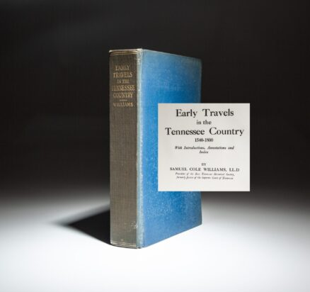 First edition of Early Travels in the Tennessee Country 1540-1800.