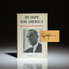 First edition of My Hope For America, signed by President Lyndon B. Johnson.