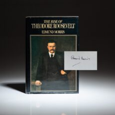 Signed first edition, third impression of The Rise Of Theodore Roosevelt, by Edmund Morris.