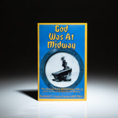 Signed by Captain Stanford E. Linzey, God Was At Midway: The Sinking of the USS Yorktown.