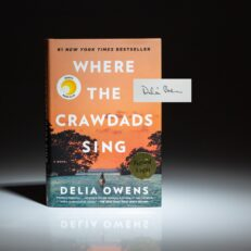 First edition, later printing of Where the Crawdads Sing, signed by Delia Owens.
