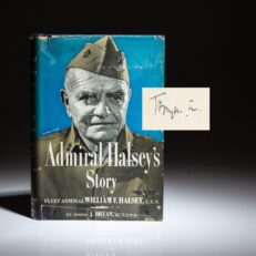 First edition of Admiral Halsey's Story, signed by Lt. Commander Joseph Bryan III.