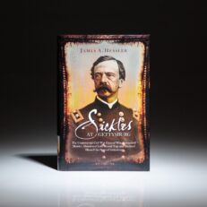 First edition of Sickles at Gettysburg by James A. Hessler.