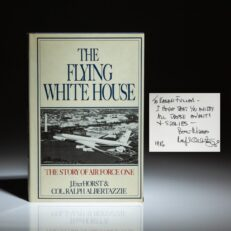 First edition of The Flying White House: The Story of Air Force One, inscribed by the author, Ralph Albertazzie.