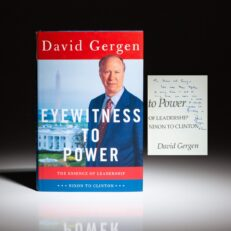Signed first edition of Eyewitness to Power by David Gergen, inscribed to Chief of Staff, Craig L. Fuller.