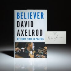 Signed first edition of Believer by David Axelrod.