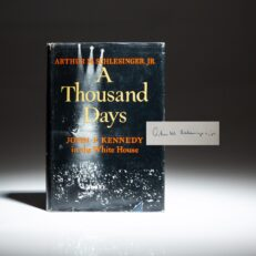 A signed first edition, first printing of A Thousand Days by Arthur Schlesinger.