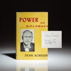 First edition of Power and Diplomacy, signed by Secretary of State, Dean Acheson.
