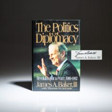 Signed first edition of The Politics Of Diplomacy by James A. Baker III.