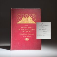 Presentation copy of The Present State of the Fine Arts in France, from Queen Victoria to her daughter, Princess Louise.