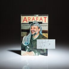 First American edition of Arafat: A Political Biography, signed by the author, Alan Hart, and Yasser Arafat.
