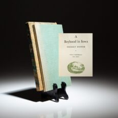 Limited edition of A Boyhood in Iowa by President Herbert Hoover.