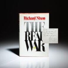 First edition of The Real War, signed by President Richard Nixon.