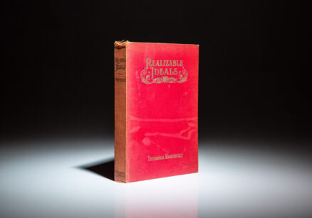 The second printing of Realizable Ideals by Theodore Roosevelt.