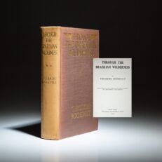 First edition of Through the Brazilian Wilderness by Theodore Roosevelt.