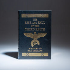 From the Easton Press, The Rise and Fall of the Third Reich by William L. Shirer.