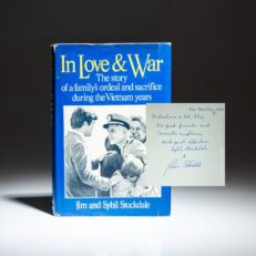 First edition of In Love and War by Jim and Sybil Stockdale, inscribed to Rear Admiral Harry John Patrick Foley.