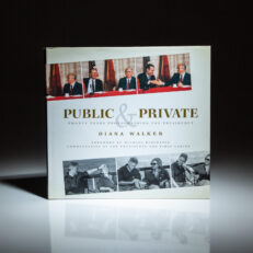 First edition of Public & Private: Twenty Years Photographing the Presidency by Diana Walker, inscribed to George H.W. Bush's Chief of Staff, Craig L. Fuller.
