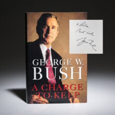 First edition, first printing of A Charge to Keep, inscribed by President George W. Bush.