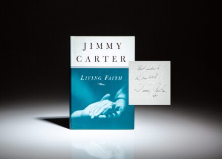 Signed first edition of Living Faith by President Jimmy Carter, inscribed to his Ambassador to Austria, Milton A. Wolf.