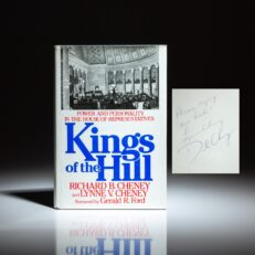 First edition of Kings of the Hill, signed by Dick Cheney and Lynne Cheney.