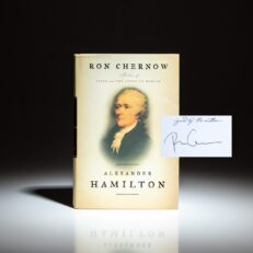First edition of Alexander Hamilton by Ron Chernow, signed on bookplate.