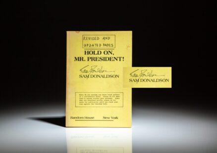 Advance Reading Copy of Hold On, Mr. President! Signed by Sam Donaldson.