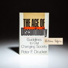 From the collection of William Safire, a first edition of The Age of Discontinuity by Peter F. Drucker.