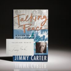 First edition of Talking Peace: A Vision For The New Generation, signed by Jimmy Carter.