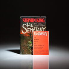 The first edition of Pet Sematary by Stephen King, a scarce review copy, with laid in card from Doubleday.