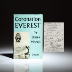 First American edition of Coronation Everest by James Morris, signed by Edmund Hillary and 16 fellow mountaineers.