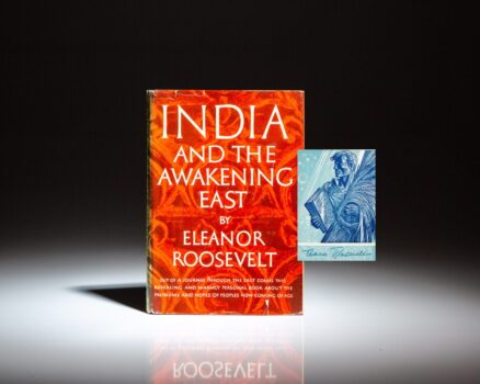 Signed copy of India and the Awakening East by Eleanor Roosevelt.