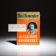First edition of This I Remember by Eleanor Roosevelt, signed by her eldest son, James Roosevelt.