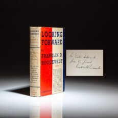 First edition of Looking Forward, inscribed by President Franklin D. Roosevelt.