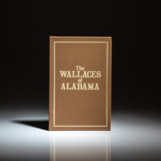 Signed limited edition of The Wallaces of Alabama, signed by Governor George C. Wallace and George Wallace, Jr.