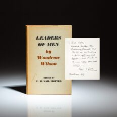 Presentation copy of Woodrow Wilson's Leaders of Men, from former Illinois Governor Adlai E. Stevenson to Chicago Mayor, Richard J. Daley.
