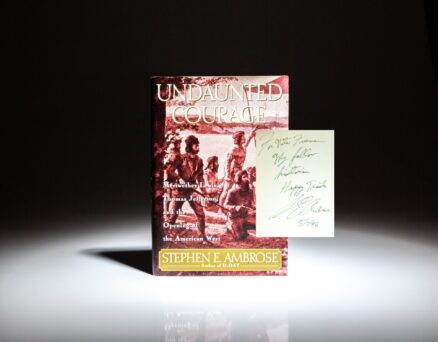 Inscribed copy of Undaunted Courage by Stephen Ambrose.