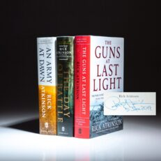 Complete set of The Liberation Trilogy by Rick Atkinson, all first edition, first printings, signed by the author.