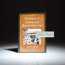 Ancestors of Jimmy and Rosalynn Carter by Jeff Carter, signed by President Jimmy Carter on his introduction.