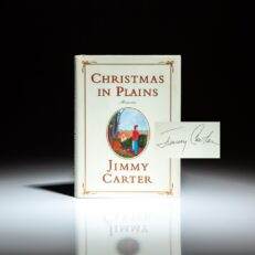 First edition of Christmas in Plains, signed by President Jimmy Carter.